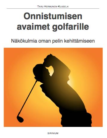 Onnistumisen avaimet golfarille!
